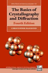 The Basics of Crystallography and Diffraction: Edition 4