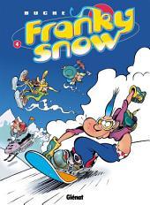 Franky Snow T04: Snow Révolution