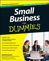 Small Business For Dummies: Edition 4
