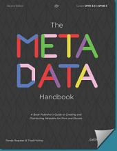 The Metadata Handbook, 2nd Ed.: A book publisher's guide to creating and distributing metadata for print and ebooks