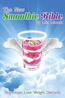 The New Smoothie Bible Book