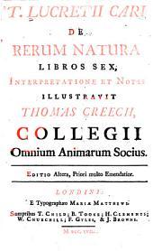T. Lucretii Cari De rerum natura libros sex
