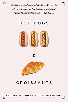 Hot Dogs   Croissants