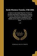 EARLY WESTERN TRAVELS 1748-184