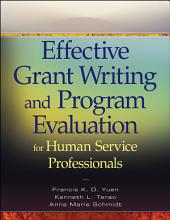 Effective Grant Writing and Program Evaluation for Human Service Professionals
