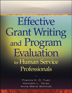 Effective Grant Writing and Program Evaluation for Human Service Professionals PDF