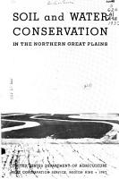 Soil and Water Conservation in the Northern Great Plains  United States Department of Agricultre  Soil Conservation Service  Region Nine PDF