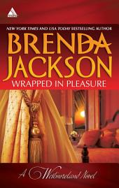 Wrapped in Pleasure: Delaney's Desert Sheikh\Seduced by a Stranger