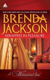 Wrapped in Pleasure: Delaney's Desert Sheikh\Seduced by a Stranger