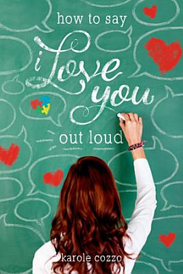 How to Say I Love You Out Loud PDF