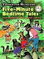 Thornton Burgess Five-Minute Bedtime Tales: From Old Mother West Wind's Library