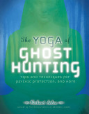 The Yoga of Ghost Hunting PDF