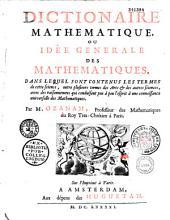 Dictionnaire mathématique ou idée générale des mathématiques. Dans lequel sont contenus les termes de cette science ...