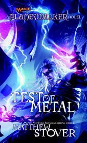 Test of Metal: A Planeswalker Novel