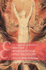 The Cambridge Companion to British Romanticism and Religion