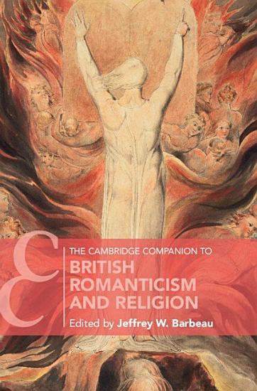 The Cambridge Companion to British Romanticism and Religion PDF