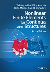 Nonlinear Finite Elements for Continua and Structures: Edition 2