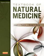 Textbook of Natural Medicine: Edition 4
