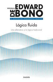 Lógica fluida: Una alternativa a la lógica tradicional