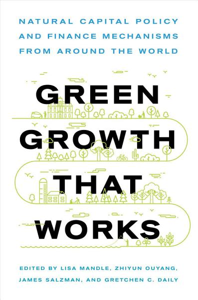 Download Green Growth That Works Book