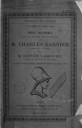 Discours aux funérailles de Ch. Garnier, et Notice sur Ch. Garnier