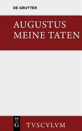Meine Taten: Das Monumentum Ancyranum in lateinischer, griechischer und deutscher Sprache, Ausgabe 3