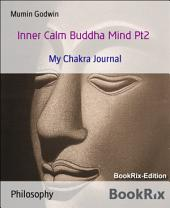 My Buddha Mind Pt2: My Chakra Journal
