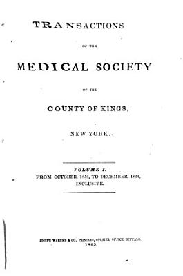 Transactions of the Medical Society of the County of Kings PDF
