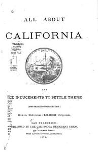 All about California and the Inducements to Settle There     PDF