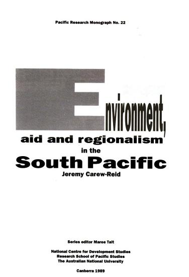 Environment  Aid and Regionalism in the South Pacific PDF