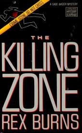 The Killing Zone: A Gabe Wager Mystery