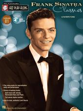 Frank Sinatra - Classics (Songbook): Jazz Play-Along, Volume 81