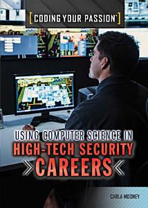 Using Computer Science in High Tech Security Careers