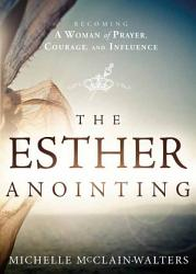The Esther Anointing Book PDF