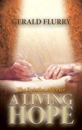 The Epistles of Peter: A living hope