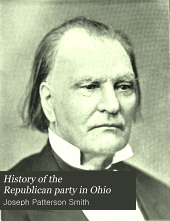 History of the Republican Party in Ohio: Volume 1