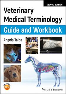 Veterinary Medical Terminology Guide and Workbook Book