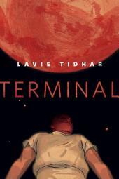 Terminal: A Tor.Com Original