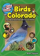 The Kids  Guide to Birds of Colorado PDF