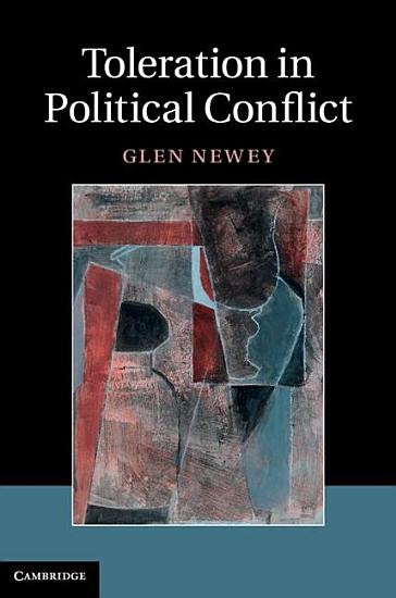 Toleration in Political Conflict PDF