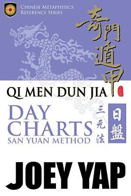 Qi Men Dun Jia Day Charts   San Yuan Method PDF