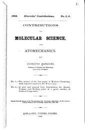 Contributions to Molecular Science, Or Atomechanics ...: Issues 3-4