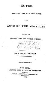 Notes, explanatory and practical, on the Acts of the apostles: Volume 1