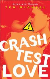 Crash Test Love