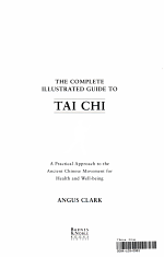 The Complete Illustrated Guide to Tai Chi