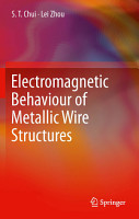 Electromagnetic Behaviour of Metallic Wire Structures PDF