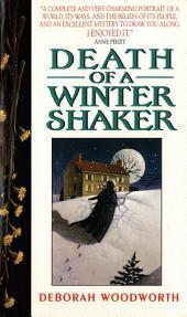 Death of a Winter Shaker