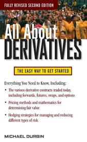 All About Derivatives Second Edition: Edition 2