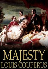Majesty: A Novel