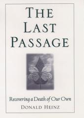 The Last Passage: Recovering a Death of Our Own
